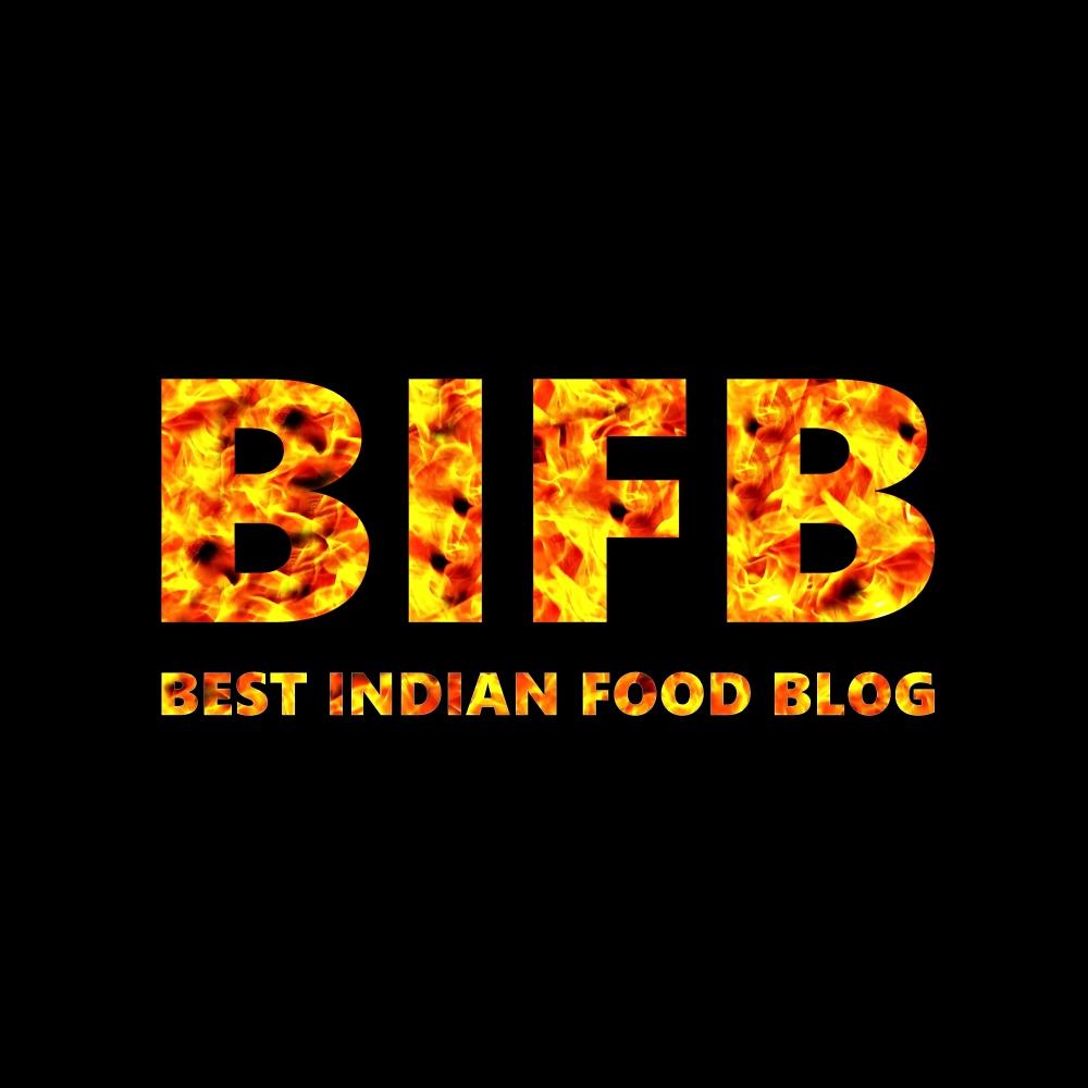 BIFB : Best Indian Food Blog